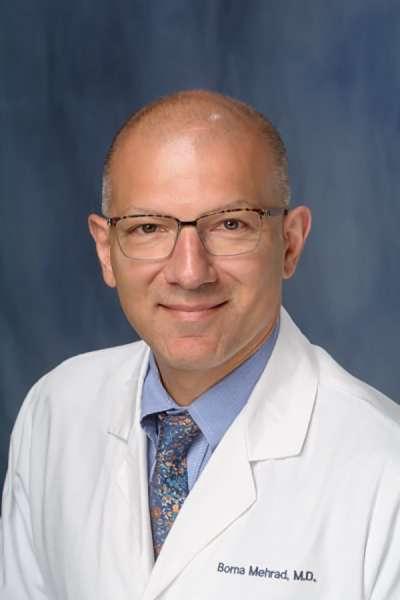 Borna Mehrad, MD » Division of Pulmonary, Critical Care